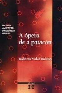 9788483022771: A opera do patacon (Os libros do Centro Dramático Galego)