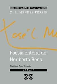 9788483023594: Poesía enteira de Heriberto Bens (Edición Literaria - Biblioteca Das Letras Galegas)
