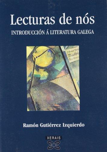 9788483025055: Lecturas de nós. Introducción á literatura galega (Obras De Referencia - Manuais - Lingua E Literatura)