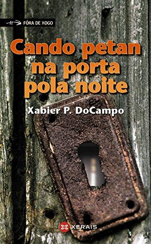 9788483025550: Cando Petan Na Porta Pola Noite / When Petan Opened the Door at Night (Infantil E Xuvenil) (Galician Edition)