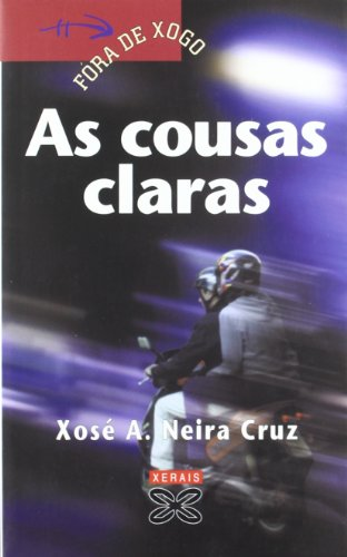 As cousas claras / Get your facts straight (Fóra De Xogo) (Galician Edition): Cruz, ...