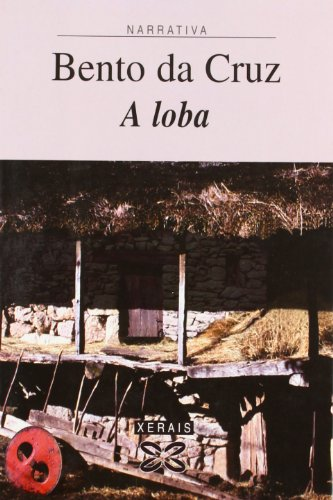 9788483025796: A Loba / the Wolf (Edicion Literaria) (Galician Edition)