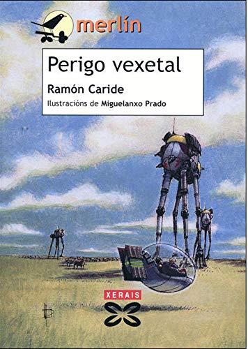 9788483026137: Perigo Vexetal (Infantil E Xuvenil) (Portuguese Edition)