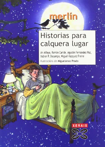 9788483026267: Historias Para Calquera Lugar / Stories Everywhere (Infantil E Xuvenil) (Galician Edition)