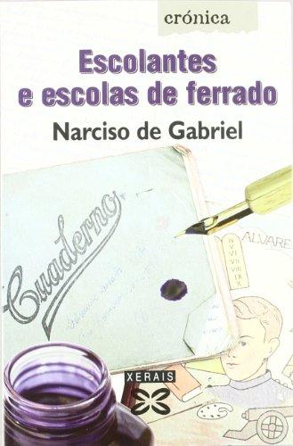 9788483027134: Escolantes e escolas de ferrado (Edicion Literaria) (Galician Edition)