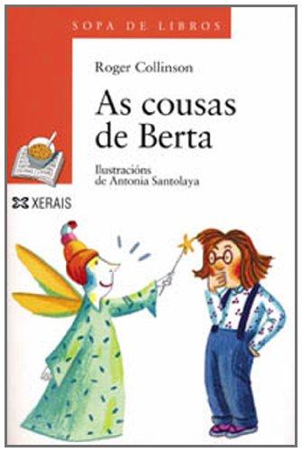 As Cousas De Berta / Things Berta: Collinson, Roger