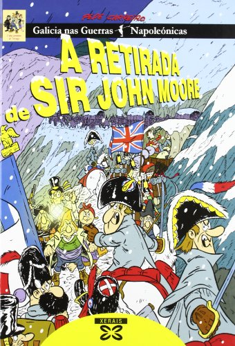 9788483027721: A Retirada De Sir John Moore / the Removal of Sir John Moore (Infantil E Xuvenil) (Galician Edition)