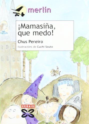 Mamasina, Que Medo! / Mamasina, Scary! (Infantil: Pereiro, Chus