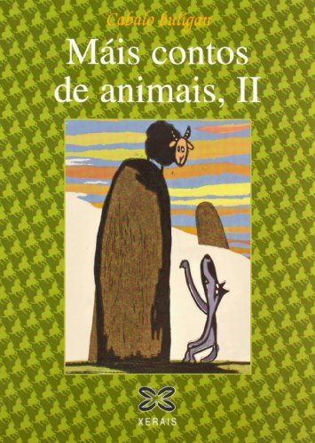 9788483027981: Mais Contos De Animais / More Stories About Animals: Contos Da Tradicion Oral De Galicia (Infantil E Xuvenil) (Galician Edition)