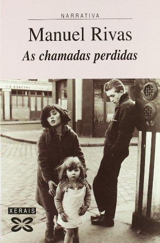 9788483028117: As Chamadas Perdidas / Missed Calls (Edicion Literaria) (Galician Edition)