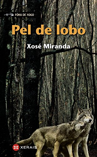 Pel de lobo - Xosé Miranda Ruiz