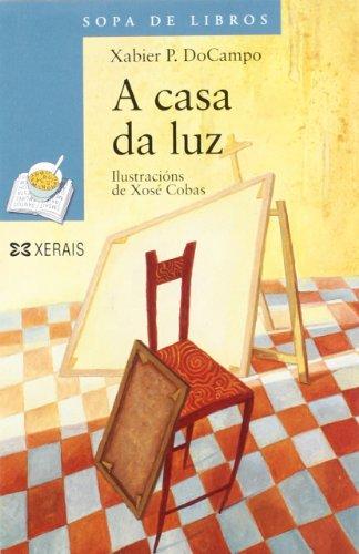 9788483028841: A Casa Da Luz / Lighthouse (Infantil E Xuvenil) (Galician Edition)