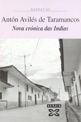 Nova Cronica Das Indias / New Chronicle: Anton Aviles De