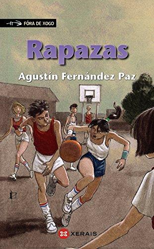 Rapazas (Fóra De Xogo / Out of Play) (Galician Edition): Paz, Agust�n Fern�ndez