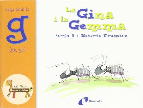 9788483041918: La Gina i la Gemma (ge, gi): Juga amb la g (ge, gi) (Catalá - A Partir De 3 Anys - Llibres Didàctics - Zoo De Les Lletres)
