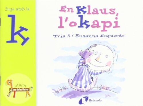 En Klaus, L okapi (K) (Paperback): Beatriz Doumerc
