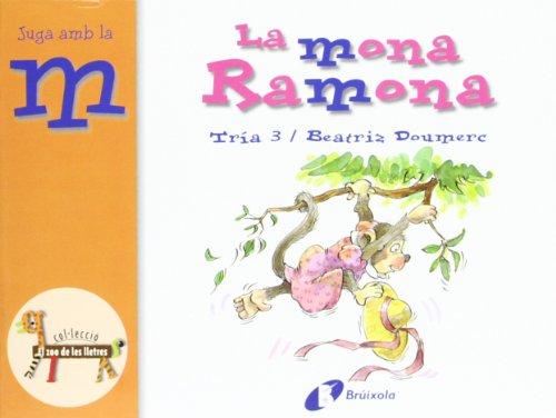 9788483041994: La mona Ramona (m): Juga amb la m (Catalá - A Partir De 3 Anys - Llibres Didàctics - Zoo De Les Lletres)