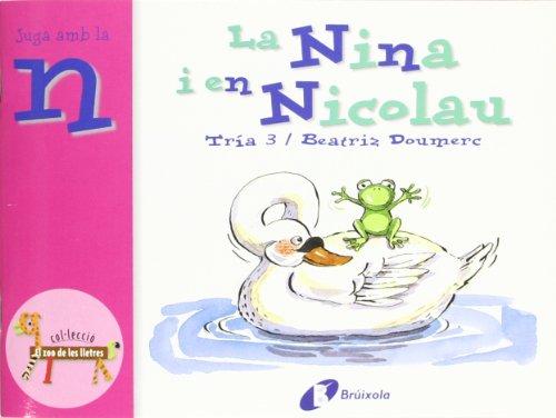 9788483042007: La Nina i en Nicolau (n): Juga amb la n (Catalá - A Partir De 3 Anys - Llibres Didàctics - Zoo De Les Lletres)