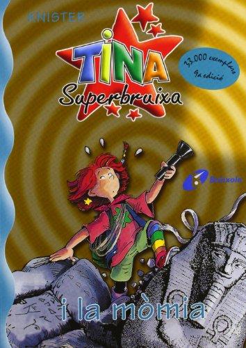 Tina Superbruixa i la mòmia (Català - Brúixola - Tina Superbruixa): KNISTER