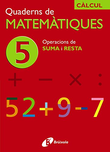 9788483043844: 5 Operacions de suma i resta (Català - Material Complementari - Quaderns De Matemàtiques) - 9788483043844