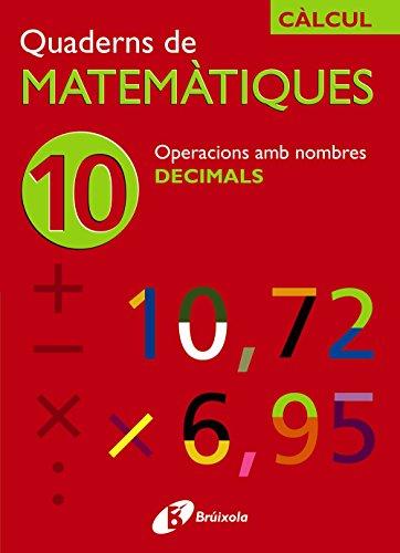 9788483044216: 10 Operacions amb decimals (Català - Material Complementari - Quaderns De Matemàtiques) - 9788483044216