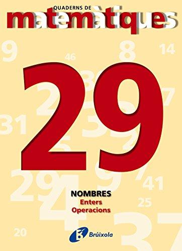 9788483044551: Enters. Operacions (Quaderns De Matematiques/ Mathematics Notebooks) (Catalan Edition)