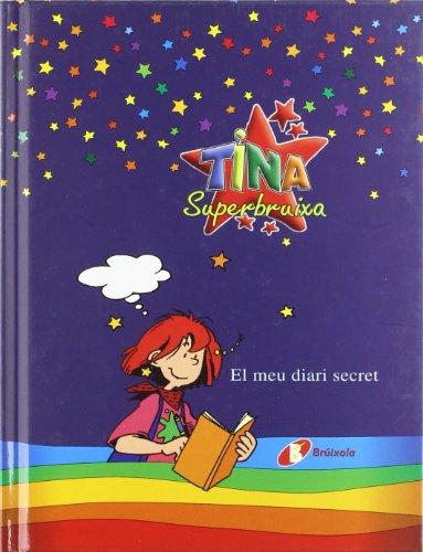 9788483045244: El Meu Diari Secret (Bruixola. Tina Superbruixa/ Compass. Tina Superbruixa) (Catalan Edition)