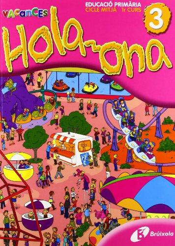 9788483049143: Hola-ona 3 (Català - Material Complementari - Vacances Amb Tina) - 9788483049143