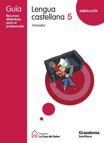 9788483051269: GUIA LENGUA CASTELLANA 5 PRIMARIA ANDALUCIA LA CASA DEL SABER GRAZALEMA