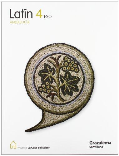 9788483052303: Proyecto La Casa del Saber, latín, 4 ESO (Andalucía) - 9788483052303