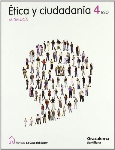9788483052310: Proyecto La Casa del Saber, ética y ciudadanía, 4 ESO (Andalucía)