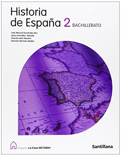 9788483052402: Proyecto La Casa del Saber, historia de España, 2 Bachillerato (Andalucía)