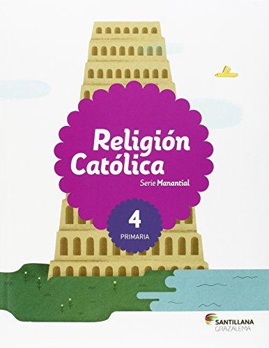 9788483055359: RELIGION CATOLICA SERIE MANANTIAL 4 PRI - 9788483055359