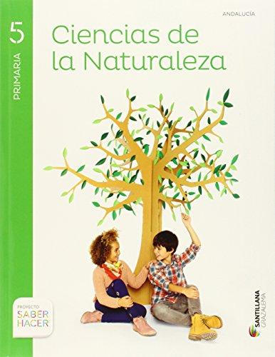 9788483055397: CIENCIAS DE LA NATURALEZA 5 PRIMARIA SABER HACER - 9788483055397