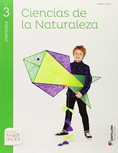 9788483056196: CIENCIAS NATURALES 3 PRIMARIA SABER HACER Andalucia - 9788483056196