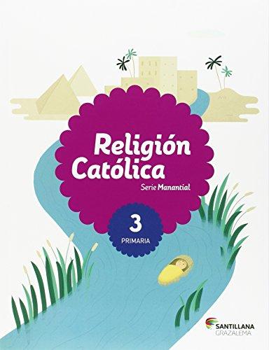 9788483056271: RELIGION CATOLICA SERIE MANANTIAL 3 PRI - 9788483056271