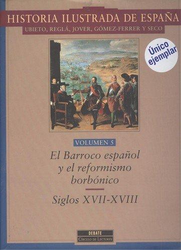 9788483060193: El barroco español y reformismo borbonico vol.5