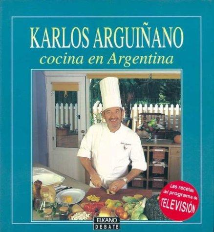 9788483060612: Arguinano - Cocina En La Argentina (Spanish Edition)