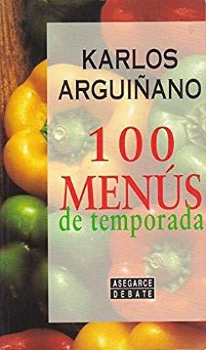 100 Menus de Temporada: Karlos Arguinano
