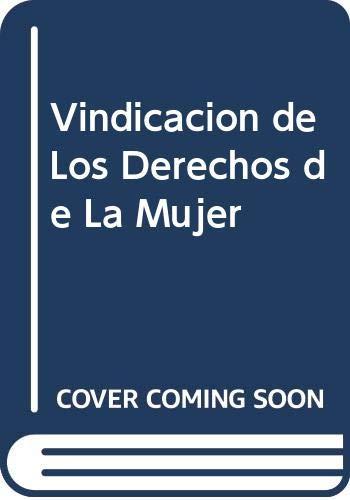 9788483061329: Vindicacion de Los Derechos de La Mujer (Spanish Edition)