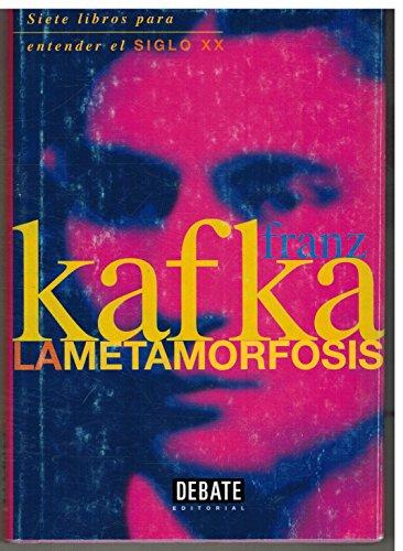 La metamorfosis: Franz Kafka