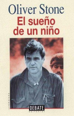 Sueo de Un Nio, El (Spanish Edition) (8483061376) by Stone, Oliver