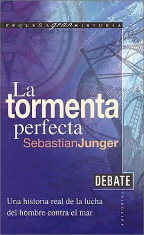 9788483061435: La Tormenta Perfecta (Spanish Edition)