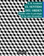 9788483061480: El sentido del orden. estudio sobre la psicologia de las artes...