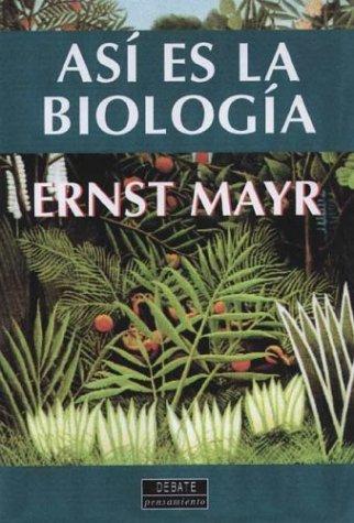 9788483061527: Asi es la biologia