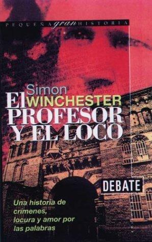 9788483061565: El Profesor y El Loco