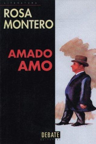 9788483061626: Amado Amo (Spanish Edition)