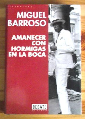 9788483061664: Amanecer Con Hormigas en la Boca