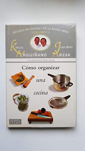 Como Organizar Una Cocina (Spanish Edition): Arguinano, Karlos