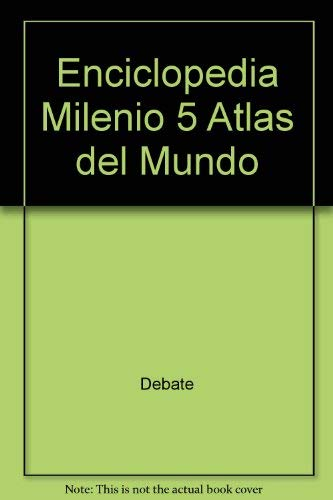 9788483062050: Enciclopedia Milenio 5 Atlas del Mundo